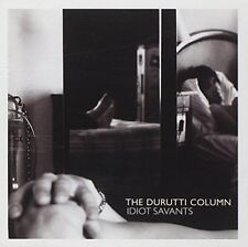 The Durutti Column - DURUTTI COLUMN  IDIOT SAVANTS [CD]