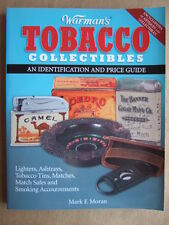 M. F. MORAN : WARMAN'S TOBACCO COLLECTIBLES AND IDENTIFICATION AND PRICE GUIDE