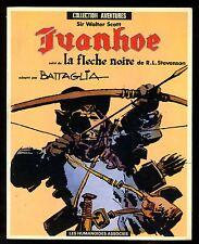 IVANHOE - LA FLECHE NOIRE  SIR WALTER SCOTT - STEVENSON    BATTAGLIA