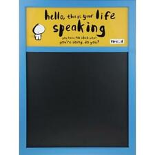 This is Your Life Speaking Chalk Message Board