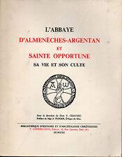 Abbaye d'Almenèches-Argentan Sainte Opportune, vie et culte , Orne
