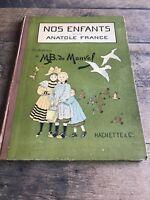 Nos Enfants Par Anatole France Book / Livre MB de Monvel Hachette Paris
