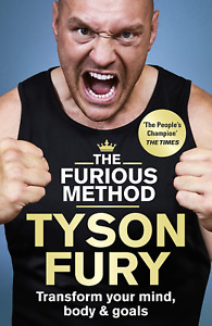 Tyson Fury The Furious Method The Gypsy King Transform Your Mind Hardcover Book
