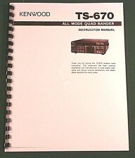 Kenwood TS-670 Instruction Manual - Premium Card Stock Covers & 28lb Paper