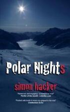 Polar Nights by Simon Hacker (2013, Paperback)