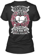 Its For Me Medical Assistant - It's Not A Phase My Gildan Women's Tee T-Shirt