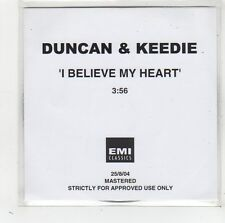 (FW65) Duncan & Keedie, I Believe My Heart - 2004 DJ CD