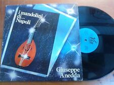 DISCO LP 33 GIRI GIUSEPPE ANEDDA I MANDOLINI DI...NAPOLI VIS RADIO VG/VG