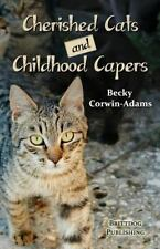 Cherished Cats and Childhood Capers Book Defiance Ohio AUTOGRAPHED BY AUTHOR