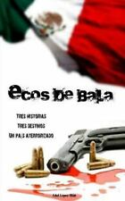 Ecos de Bala by Edel Ol�n (2013, Paperback)