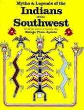 Myths and Legends of the Indians of the Southwest, Book 1: Navajo, Pima, Apache