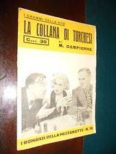 Dampierre M.; LA COLLANA DI TURCHESI ; I Romanzi della Mezzanotte - Ed. Antenore