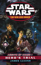 Star Wars: The New Jedi Order - Agents of Chaos - Hero's Trial by James...