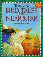 Bird Tales from Near & Far (Williamson Tales Alive Books)-ExLibrary