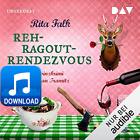 Rehragout-Rendezvous: Franz Eberhofer 11 Von Rita Falk 2021 MP3 Hörbuch