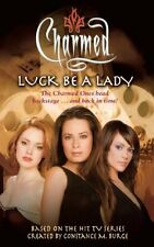 Luck Be a Lady (Charmed) by Scott Ciencin