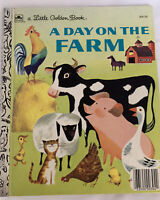 """Little Golden Book #407 """"A DAY ON THE FARM"""" - 1960 - Nancy Yulick"""