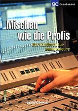 Mischen wie die Profis, Bobby Owsinski - Mixing Mastering Studio Profi Fachbuch