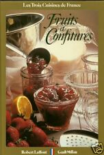 Cuisine FRUITS et CONFITURES + Recettes par Claude LEBEY+ Christian MILLAU +Neuf