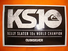 QUIKSILVER KELLY SLATER KS10 10 x WORLD SURF CHAMPION RARE BUMPER STICKER DECAL