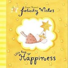 Felicity Wishes Little Book of Happiness, Emma Thomson, New Book