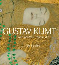 Gustav Klimt: Art Nouveau Visionary - Paperback by Eva di Stefano  2008