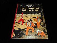 Hergé : Les aventures de Tintin On a marché sur la Lune Editions Casterman 1963