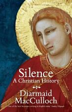 Silence: A Christian History by MacCulloch, Diarmaid Book The Cheap Fast Free