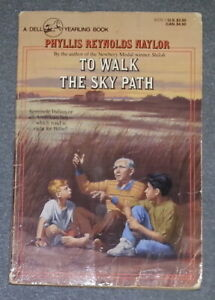 To Walk The Sky Path by Phyllis Reynolds Naylor (PB)