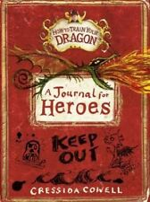 A Journal for Heroes (How To Train Your Dragon), Cowell, Cressida, New