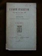 L'UNITE ITALIENNE Période de 1860-1861 G. Giacometti 1896 Politique Diplomatie