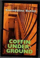 Coffin Underground by Butler, Gwendoline