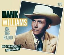 HANK WILLIAMS - ON THE RADIO-LIVE FOR BRAODCAST PERFORMANCES  3 CD NEW!