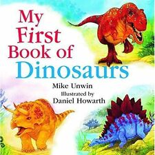 My First Book of Dinosaurs by Mike Unwin (Hardback, 2015)
