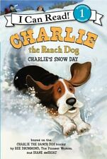 Charlie the Ranch Dog: Charlies Snow Day (I Can R