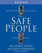 Safe People : How to Find Relationships That Are Good for You and Avoid...