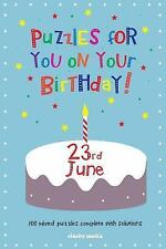 Puzzles for You on Your Birthday - 23rd June by Clarity Media (2014, Paperback)