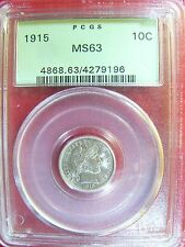 1915 Barber Dime PCGS MS 63 Cert# 4279196 BEAUTIFUL! REDUCED