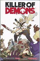Killer of Demons 1 TPB Image 2009 NM 1 2 3 Yost Wegener