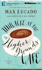 Miracle at the Higher Grounds Café, Lucado, Max
