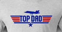 TOP DAD - Top Gun Father's Day Dad Father Funny Slogans - Men's T-shirt GIFT