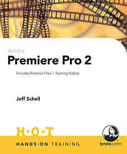 USED (GD) Adobe Premiere Pro 2 Hands-On Training by Jeff Schell