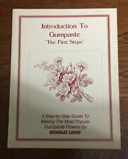 """Introduction to Gumpaste """"The First Steps"""" Book by Nicholas Lodge—Discontinued"""