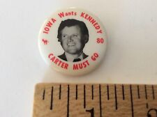 Iowa wants Kennedy - Carter must go. 1980 Presidential Campaign Pin back