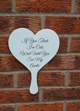 shabby & chIc if you think I'm cute auntie mummy wedding sign bridesmaid props
