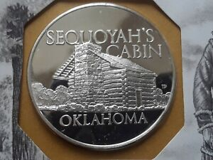 1972 Franklin Mint, proof silver medal OKLAHOMA-SEQUOYAH'S CABIN .925