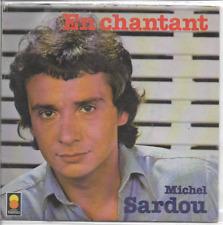 """MICHEL SARDOU - En Chantant - 7"""" Single - Trema - 410 094 - 1978 - Chanson - FR"""