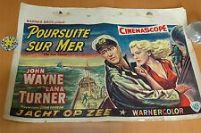 JOHN WAYNE LANA TURNER THE SEA CHASE 1955 BELGIAN POSTER AFFICHE ORIGINAL
