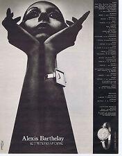 PUBLICITE ADVERTISING 064 1973 ALEXIS BARTHELAY  montres