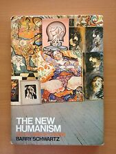 The new humanism - Barry Schwartz - David & Charles 3223